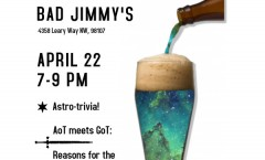 Astronomy on Tap Seattle II: April 22nd at Bad Jimmy's