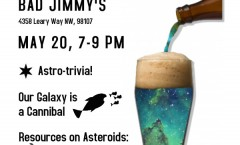 Astronomy on Tap Seattle III: May 20th at Bad Jimmy's
