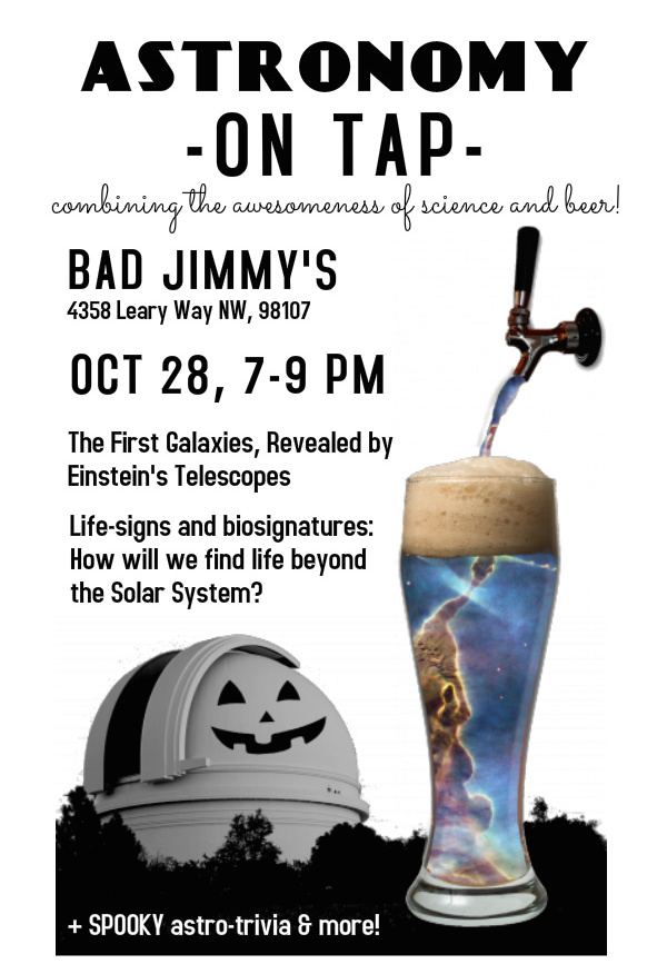 Astronomy on Tap Seattle VIII: October 28th at Bad Jimmy's
