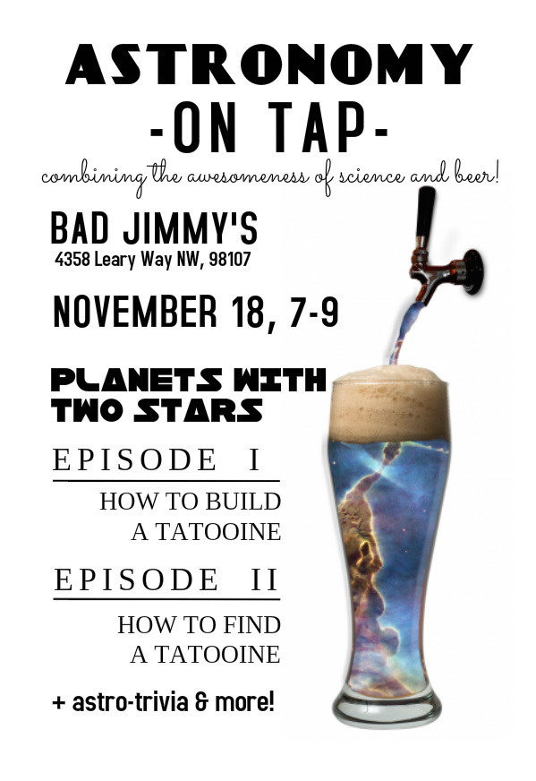 Astronomy on Tap Seattle IX: November 18th at Bad Jimmy's