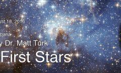 AoT-CU: The First Stars with Matt Turk Aug. 18