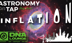 Astronomy on Tap Bay Area: Inflation - February 21, 2017