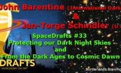 AoT-Tucson #33: Protecting our Dark Night Skies & From the Dark Ages to Cosmic Dawn