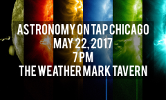 Astronomy on Tap Chicago - May 22, 2017