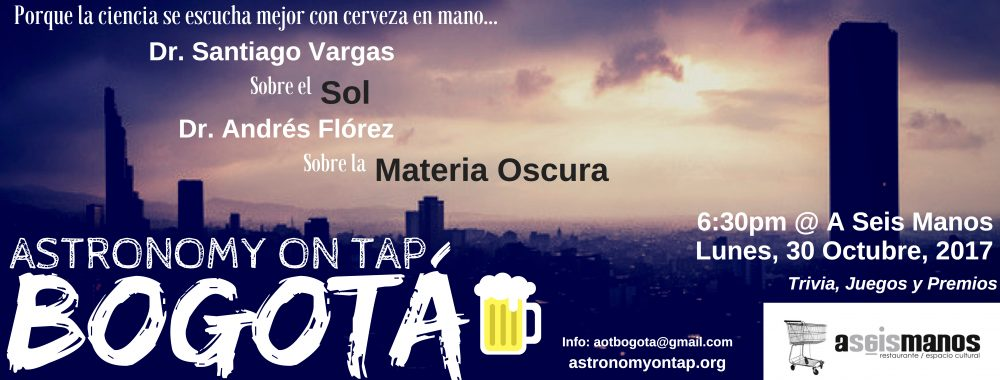 Astronomy on Tap Bogotá: October 30, 2017