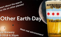 Astronomy on Tap Chicago: Another Earth Day (April 23, 2018 - Begyle Brewing)