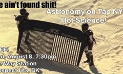 AoT NYC: Hot Science! Wednesday, August 8 at the Way Station in Brooklyn