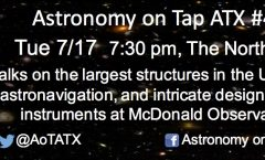 Astronomy on Tap ATX #46: July 17, 2018