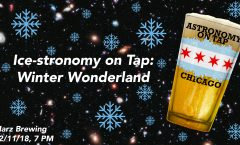 Astronomy on Tap Chicago: Ice-stronomy on Tap: Winter Wonderland (December 11, 2018 - Marz Brewing)