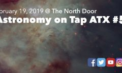 Astronomy on Tap ATX #53, February 19, 2019