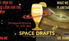 AoT-Tucson #56: Planet Formation & Finding the Farthest Galaxies @ Borderlands Brewing Co. March 27