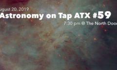 Astronomy on Tap ATX #59, August 20, 2019