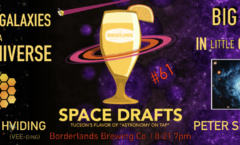 AoT-Tucson #61: Strange Galaxies Near and Far @ Borderlands Brewing Co. August 21st