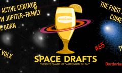 AoT-Tucson #65: Space Snowballs: Local and Alien @ Borderlands Brewing Co. December 4th