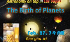 AoT Las Vegas #5: Feb. 27th, The Birth of Planets
