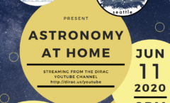 Astronomy at Home Seattle: June 11th (Online)