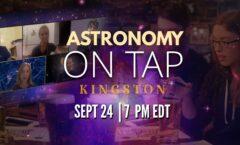 Astronomy on Tap Kingston: September 24 (Online)