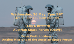 AoT London (Youtube) From Earth to Mars: Analog Missions of the Austrian Space Forum 26 May 2021